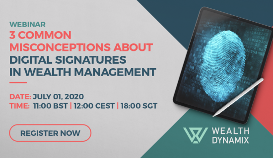 Webinar: 3 common misconceptions about digital signatures in wealth management