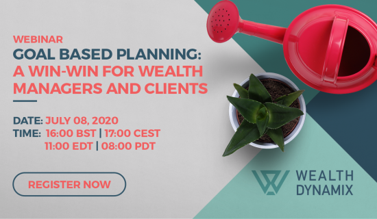 Webinar: Goal Based Planning – A Win-Win for Wealth Management Advisors and Clients