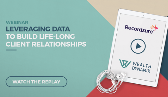 Webinar: Leveraging data to build lifelong client relationships in wealth management