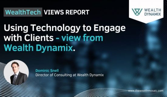 WealthTech Views Report: Using technology to engage with clients