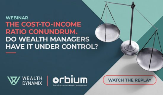 Webinar: The cost-to-income ratio conundrum. Do wealth managers have it under control?