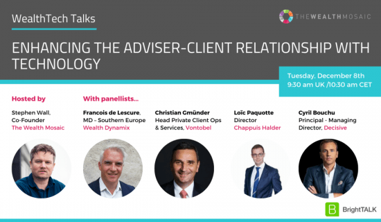 Webinar: Enhancing the adviser-client relationship with technology