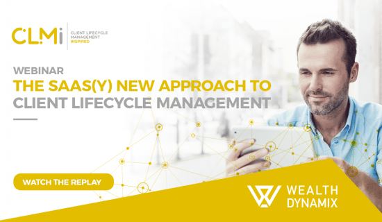 The SaaS(y) New Approach to Client Lifecycle Management