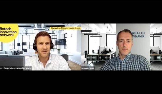 Fintech Innovation Network – spotlight on Wealth Dynamix